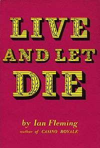 'Live and Let Die' by Ian Fleming